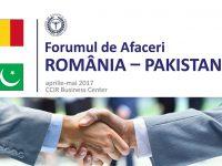 Organizarea unui Forum de afaceri România- Pakistan în aprilie-mai 2017