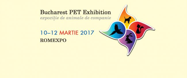 Bucharest Pet Exhibition (10 – 12 martie 2017)