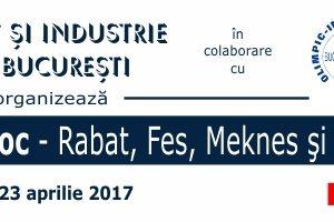 Misiune Economica MAROC – Casablanca, Rabat, Fes, Meknes (18 – 23 aprilie 2017)