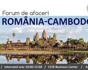Forum de afaceri Romania – Cambodgia