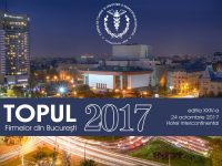 Ediţia a XXIV-a a Topului Firmelor din Bucureşti