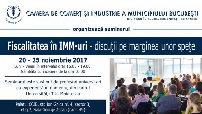 """Seminar """"Fiscalitatea in IMM-uri – discutii pe marginea unor spete"""""""