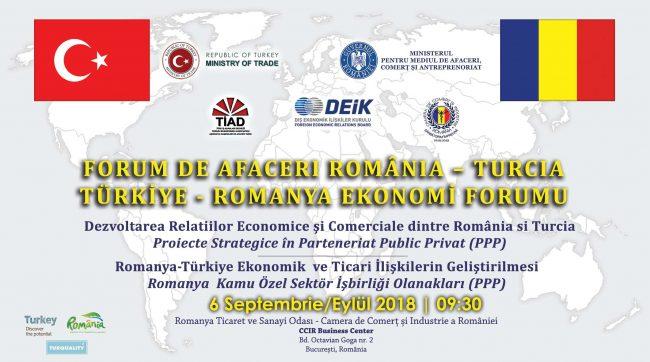 Forumul de Afaceri România-Turcia – 6 septembrie 2018
